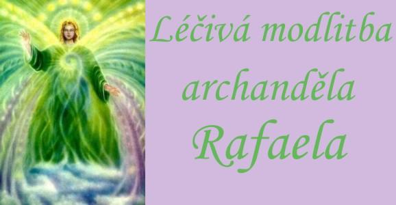 Léčivá modtliba archanděla Rafaela